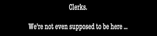 Clerks Banner